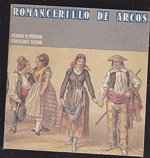 ROMANCERILLO DE ARCOS DE LA FRONTERA. Notaciones musicales de Manuel Castillo.: PIÑERO, Pedro M. y ...