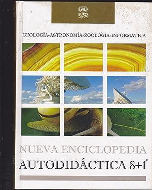 NUEVA ENCICLOPEDIA AUTODIDACTICA (GEOLOGIA-ASTRONOMIA-ZOOLOGIA-INFORMATICA): VARIOS AUTORES