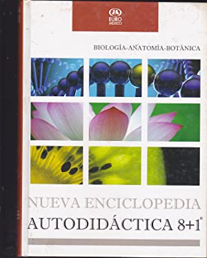 NUEVA ENCICLOPEDIA AUTODIDACTICA (BIOLOGIA-ANATOMIA-BOTANICA): VARIOS AUTORES