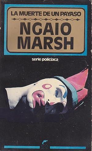 LA MUERTE DE UN PAYASO: NGAIO MARSH