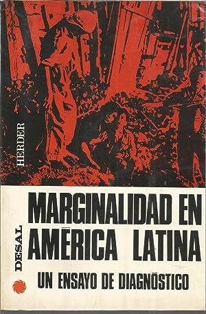 Marginalidad en América Latina un ensayo de Diagnóstico: Desal, Santiago de Chile