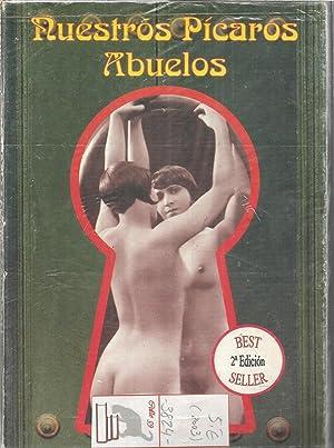 NUESTROS PICAROS ABUELOS(Ilustrado): JOSE ANTONIO SOLIS