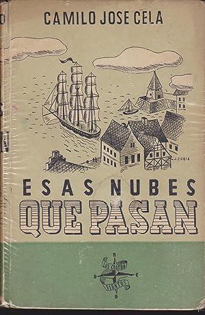 ESAS NUBES QUE PASAN: CAMILO JOSE CELA