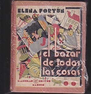 EL BAZAR DE TODAS LAS COSAS: ELENA FORTUN