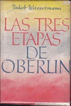 LAS TRES ETAPAS DE OBERLIN (Obra completa ): JAKOV WASSERMANN