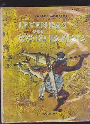 LEYENDAS DEL RIO DE LA PLATA- MITOS: RAFAEL MORALES