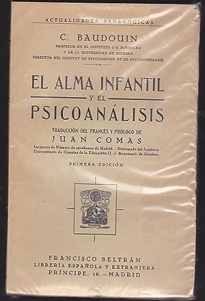 EL ALMA INFANTIL Y EL PSICOANALISIS.: BAUDOUIN, C.