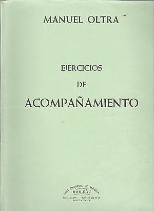EJERCICIOS DE ACOMPAÑAMIENTO (Música escrita ) Partituras: MANUEL OLTRA
