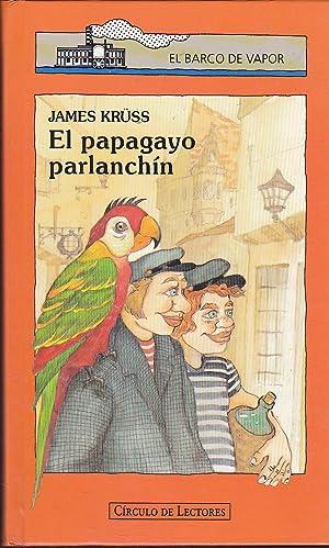 EL PAPAGAYO PARLANCHIN: JAMES KRUSS