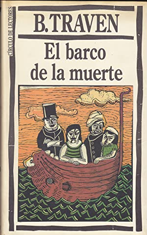 EL BARCO DE LA MUERTE: B TRAVEN