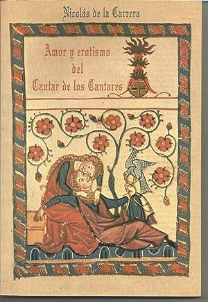 AMOR Y EROTISMO DEL CANTAR DE LOS CANTARES ( ILUSTRADO POR SALAVERRY): NICOLAS DE LA CARRERA ...