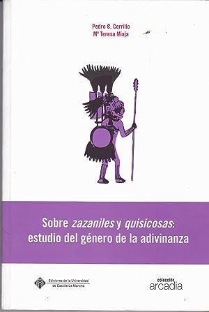 SOBRE ZAZANILES Y QUISICOSAS :ESTUDIO DEL GENERO DE LA ADIVINANZA - o acertijos y adivinanzas ...
