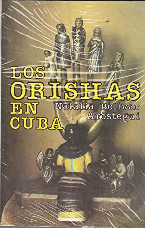 LOS ORISHAS EN CUBA : El fabuloso: NATALIA BOLIVAR AROSTEGUI
