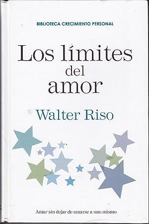 LOS LIMITES DEL AMOR 1ªEDICION (Biblioteca Crecimiento Personal): WALTER RISO