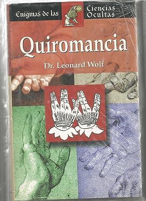 QUIROMANCIA (Enigmas de las Ciencias Ocultas) -nuevo: DR LEONARD WOLF