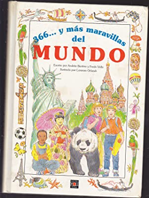 366 y mas maravillas del mundo (Ilustraciones de LORENZO ORLANDI): ANDREE BERTINO-FREDO VALLA