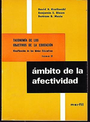 TAXONOMIA DE LOS OBJETIVOS DE LA EDUCACION Clasificación de las Metas Educativas Tomo II -...