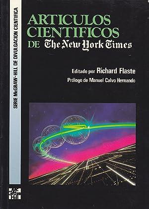 ARTICULOS CIENTIFICOS DE THE NEW YORK TIMES 1ªEDICION: Editado por RICHARD FLASTE prólog CALVO...