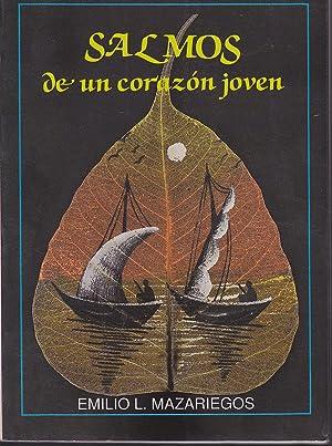 SALMOS PARA UN CORAZON JOVEN 1ªEDICION: EMILIO MAZARIEGOS