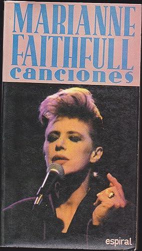 CANCIONES (Marianne Faithfull) 1ªEDICION (Espiral 164) Edición: MARIANNE FAITHFULL Trad