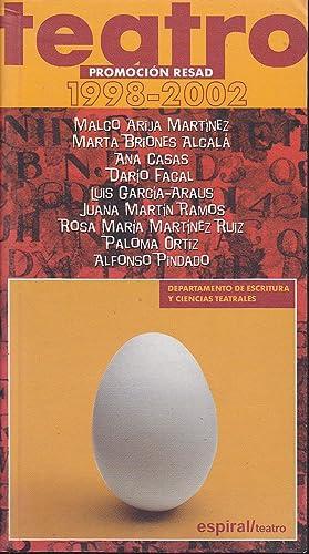 ALUMNOS RESAD Curso 1998/2002 TEATRO - Departamento: MALCO ARIJA MARTINEZ-MARTA