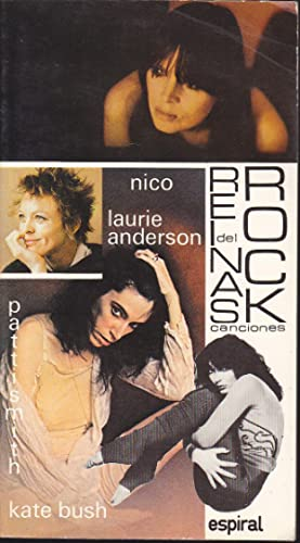 REINAS DEL ROCK (Patti Smith, Nico, Laurie: SMITH-NICO-ANDERSON-BUSH Trad Alberto