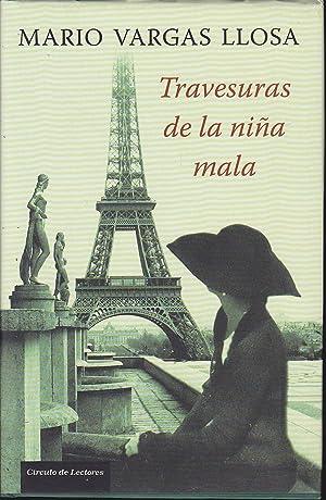 TRAVESURAS DE LA NIÑA MALA: MARIO VARGAS LLOSA