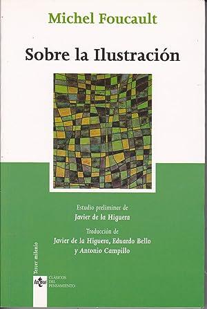 SOBRE LA ILUSTRACION 2ªEDICION: MICHEL FOUCAULT Trad