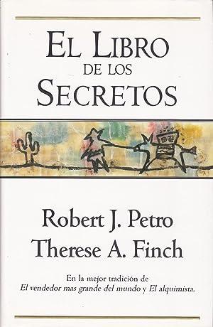 EL LIBRO DE LOS SECRETOS 1ªEDICION: ROBERT J PETRO- THERESE A FINCH