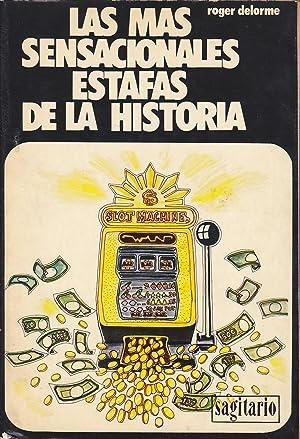 LAS MAS SENSACIONALES ESTAFAS DE LA HISTORIA: ROGER DELORME Trad