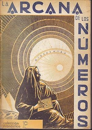 LA ARCANA DE LOS NUMEROS (colecc Pronóstico): J IGLESIAS JANEIRO