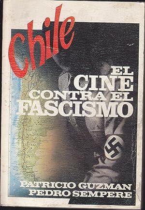 CHILE EL CINE CONTRA EL FASCISMO: PATRICIO GUZMAN- PEDRO SEMPERE
