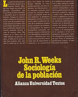 SOCIOLOGIA DE LA POBLACION 1ªEDICION en castellano: JOHN R WEEKS Trad Mª del Mar Terán - José ...