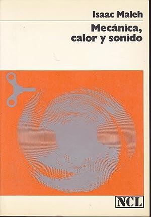 MECANICA CALOR Y SONIDO (Nueva Colecc Labor: ISAAC MALEH Trad