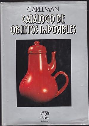CATALOGO DE OBJETOS IMPOSIBLES 2ªEDICION Ilustraciones color: CARELMAN Trad Pólux Hernúñez