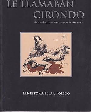 LE LLAMABAN CIRONDO (La leyenda del bandolero conquense Miguel Cirondo Cuartero jamás ...