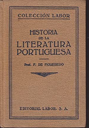 HISTORIA DE LA LITERATURA PORTUGUESA (Volumen doble: FIDELINO DE FIGUEREIDO