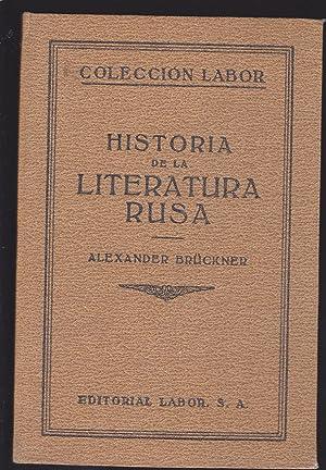 HISTORIA DE LA LITERATURA RUSA (Volumen doble: ALEXANDER BRUCKNER Trad