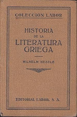 HISTORIA DE LA LITERATURA GRIEGA (Volumen doble: WILHEM NESTLE Trad