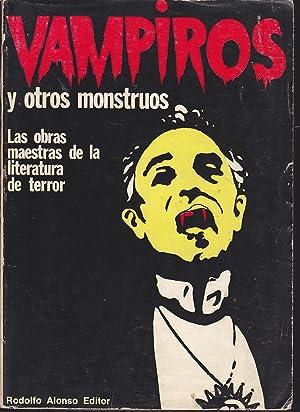VAMPIROS Y OTROS MONSTRUOS (VATHEK - FRANKENSTEIN: Selección Traducción y