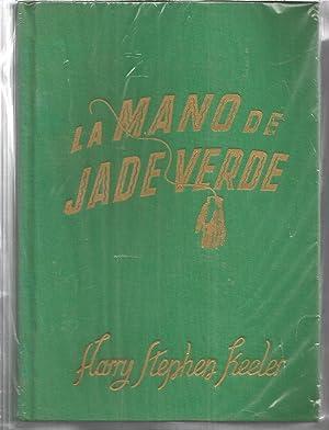 LA MANO DE JADE VERDE 1ªEDICION: HARRY STEPHEN KEELER