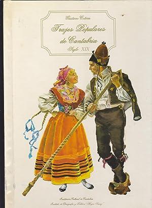 TRAJES POPULARES DE CANTABRIA. Siglo XIX (Trajes para toda ocasión, tocados, aderezos, con ...