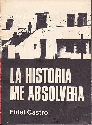 LA HISTORIA ME ABSOLVERA (libro editado en: FIDEL CASTRO