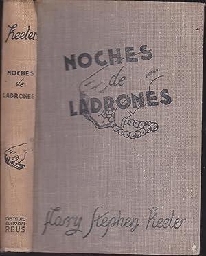 NOCHE DE LADRONES LAS CRONICAS DE DELANCEY REY DE LADRONES: HARRY STEPHEN KEELER