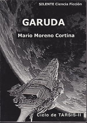 GARUDA Ciclo de asalto a Valera II (Ciclo de Tarsis II) Colecc Brazo en Espiral 12- 1ªEDICION:...