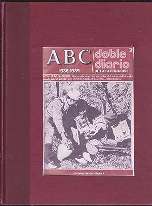 ABC 1936-1939 DOBLE DIARIO DE LA GUERRA CIVIL (OBRA COMPLETA 80 fascículos ENCUADERNADOS EN ...