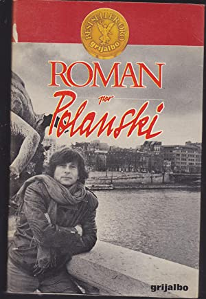 ROMAN POR POLANSKI 1ªEDICION (Autobiografía): ROMAN POLANSKI