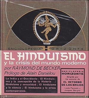 EL HINDUISMO Y LA CRISIS DEL MUNDO MODERNO 1ªEDICION (Enciclopedia Horizonte) Ilustrac b/...