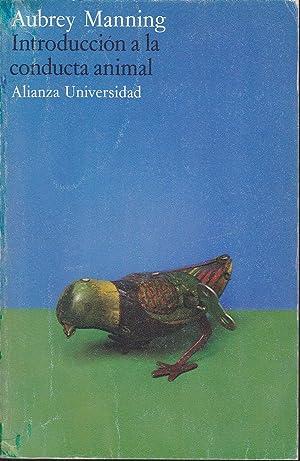 INTRODUCCION A LA CONDUCTA ANIMAL: AUBREY MANNING Trad