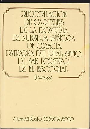 RECOPILACION DE CARTELES DE LA ROMERIA DE NUESTRA SEÑORA DE GRACIA- PATRONA DEL REAL SITIO ...
